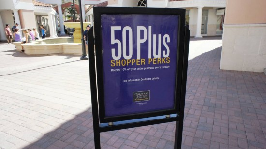 Orlando Premium Outlets International Drive: 50 Plus Shopper Perks - receive 10% off your entire purchase every Tuesday.
