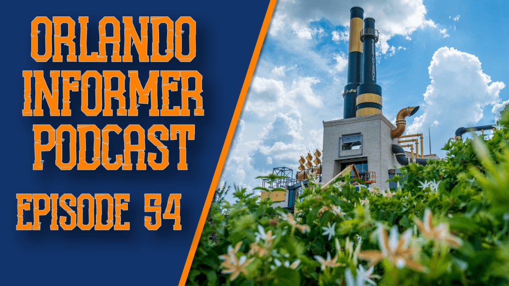 Orlando Informer Podcast Episode 54