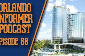 Orlando Informer Podcast Episode 68