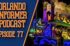 Orlando Informer Podcast Episode 77