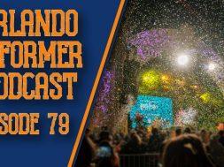 Orlando Informer Podcast 79
