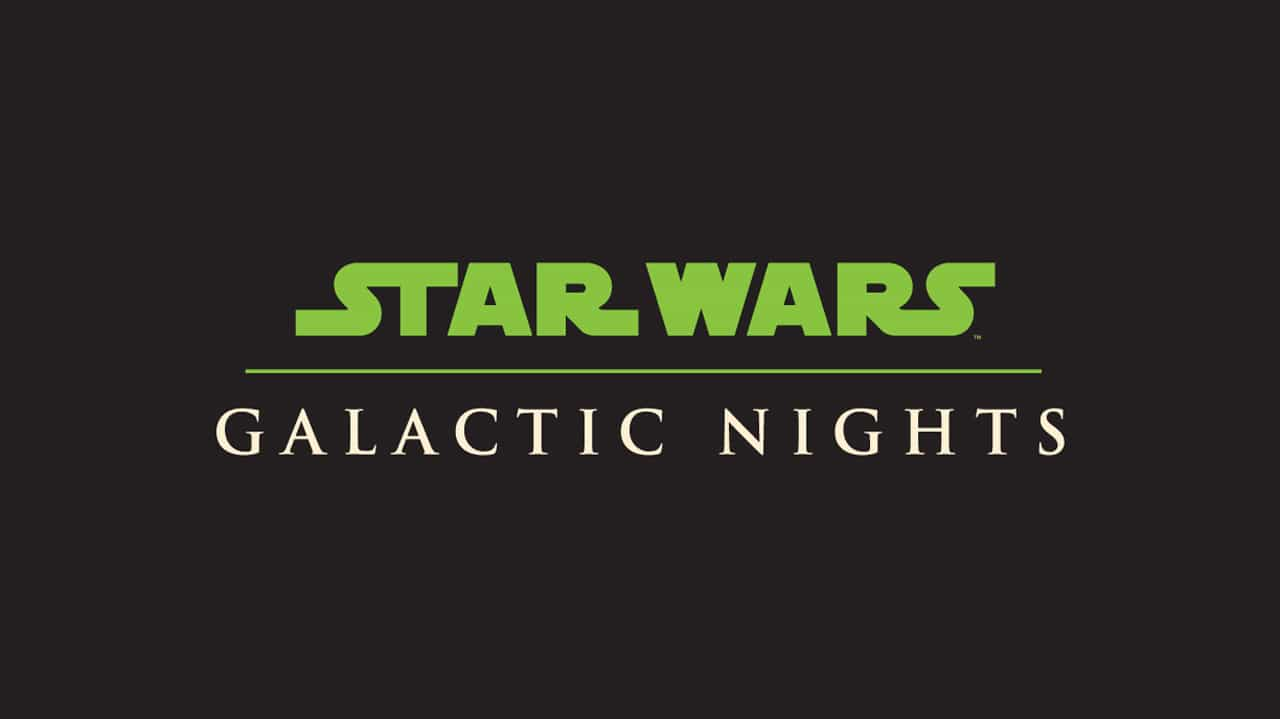 New details released about Star Wars: Galactic Nights happening at Hollywood Studios