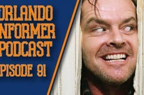 Orlando Informer Podcast Episode 91