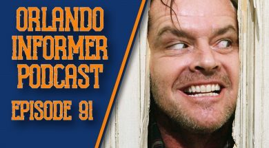 Orlando Informer Podcast Episode 91