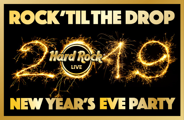 Rock 'til the Drop 2019 New Year's party at Hard Rock Live